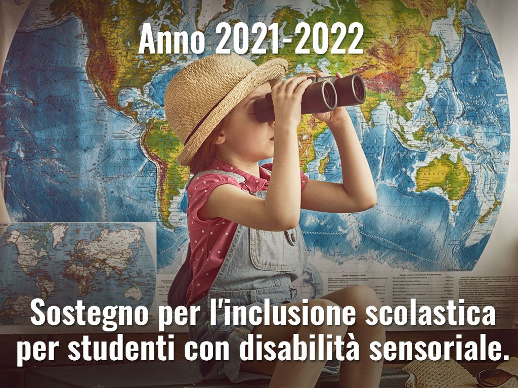 Inclusione scolastica - Disabilità sensoriale anno scolastico 2021–2022 – Domanda del cittadino